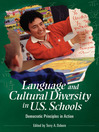 Language and Cultural Diversity in U.S. Schools